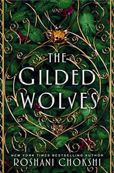 The Gilded Wolves by author Roshani Chokshi
