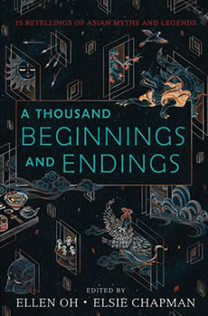 A Thousand Beginnings and Endings by author Roshani Chokshi