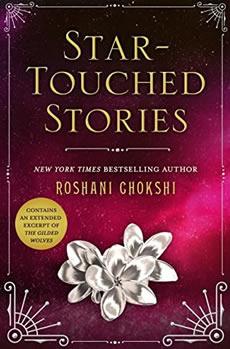 Star-Touched Stories by author Roshani Chokshi